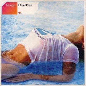 Nivago - I Feel Free (12'')