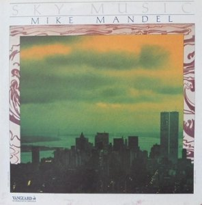 Mike Mandel - Sky Music (LP)