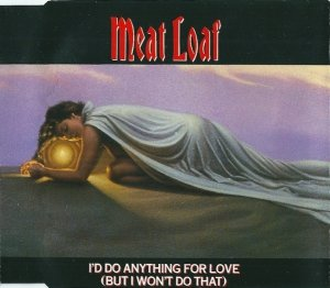 Meat Loaf - I'd Do Anything For Love (But I Won't Do That) (Maxi-CD)