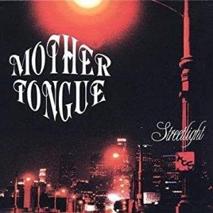 Mother Tongue - Streetlight (CD)
