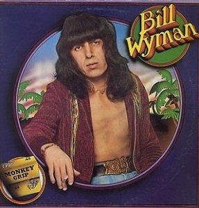 Bill Wyman - Monkey Grip (LP)