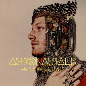 Astronautalis - This Is Our Science (CD)