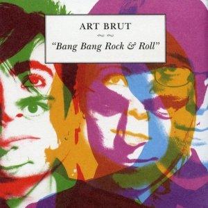 Art Brut - Bang Bang Rock & Roll (CD)