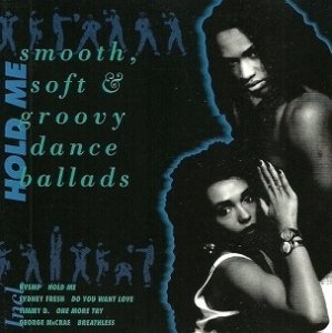 Hold Me - Smooth, Soft & Groovy Dance Ballads (LP)