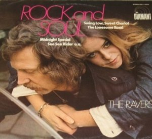 The Ravers - Rock And Soul (LP)