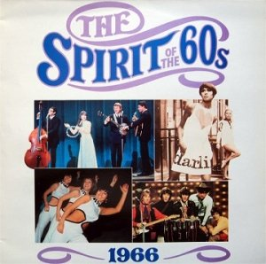 The Spirit Of The 60s: 1966 (2LP)
