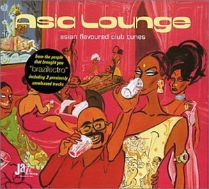 Asia Lounge - Asian Flavoured Club Tunes (2CD)