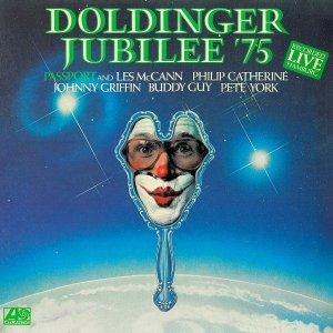 Passport And Les McCann, Philip Catherine, Johnny Griffin, Buddy Guy, Pete York - Doldinger Jubilee '75 (LP)