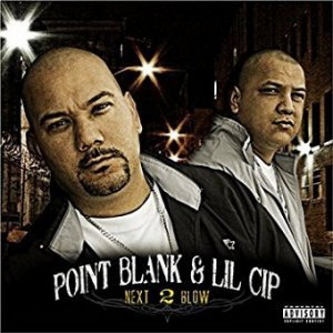 Point Blank & Lil Cip - Next 2 Blow (CD)