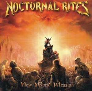 Nocturnal Rites - New World Messiah (CD)