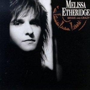 Melissa Etheridge - Brave And Crazy (LP)