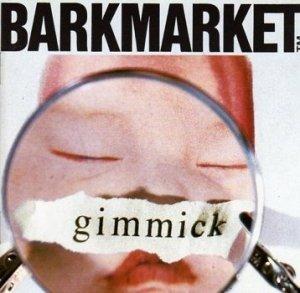 Barkmarket - Gimmick (CD)