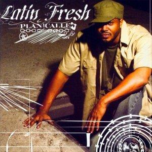Latin Fresh - Plan Calle (CD)