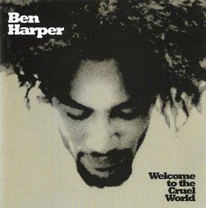 Ben Harper - Welcome To The Cruel World (CD)