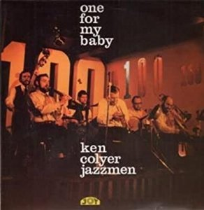 Ken Colyer Jazzmen - One For My Baby (LP)