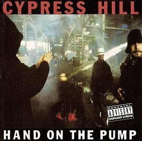 Cypress Hill - Hand On The Pump (Maxi-CD)