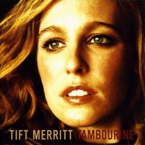 Tift Merritt - Tambourine (CD)