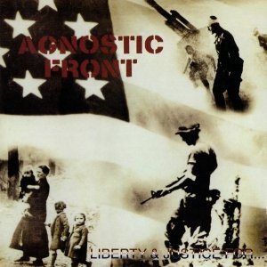 Agnostic Front - Liberty & Justice For... (CD)