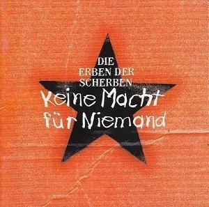 Die Erben Der Scherben - Keine Macht Für Niemand (CD)