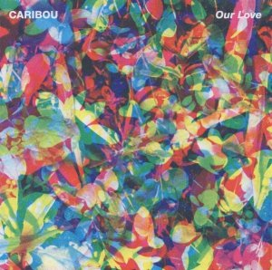 Caribou - Our Love (CD)