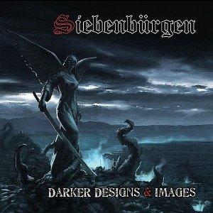 Siebenbürgen - Darker Designs & Images (CD)
