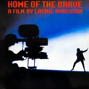 Laurie Anderson - Home Of The Brave (LP)