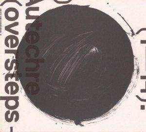Autechre - Oversteps (CD)