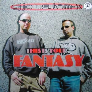 DJ Jo vs. Tom-X - This Is Your Fantasy (12'')