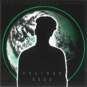 Neutron 9000 - The Green House Effect (CD)