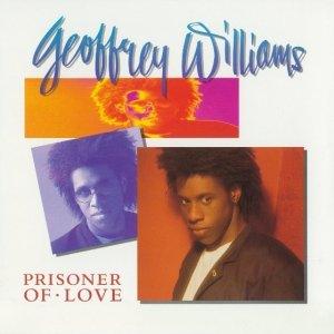 Geoffrey Williams - Prisoner Of Love (LP)