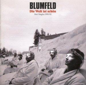 Blumfeld - Die Welt Ist Schön - Drei Singles 1991/92 (CD)
