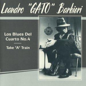 Leandro Gato Barbieri, Jazz Mania All Stars - Los Blues Del Cuarto No.4 (CD)