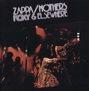 Zappa / Mothers - Roxy & Elsewhere (CD)
