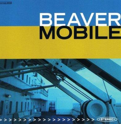 Beaver - Mobile (CD)