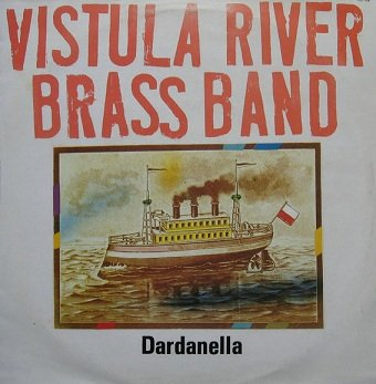 Vistula River Brass Band - Dardanella (LP)