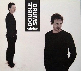 Double Drums - Alpha (CD)