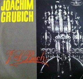 Joachim Grubich - J.S.Bach Preludes And Fugues (LP)