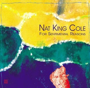 Nat King Cole - For Sentimental Reasons (CD)