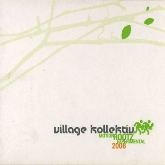 Villa Kollektiv - Motion Rootz Experimental 2006 (CD)