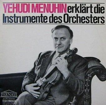 Yehudi Menuhin - Erklärt Die Instrumente Des Orchesters (LP)