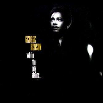 George Benson - While The City Sleeps... (LP)
