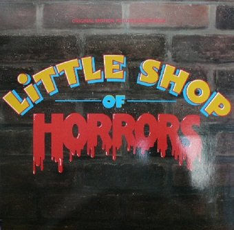 Alan Menken & Howard Ashman - Little Shop Of Horrors - Original Motion Picture Soundtrack (LP)