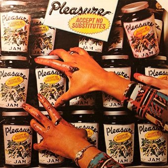 Pleasure - Accept No Substitutes (LP)