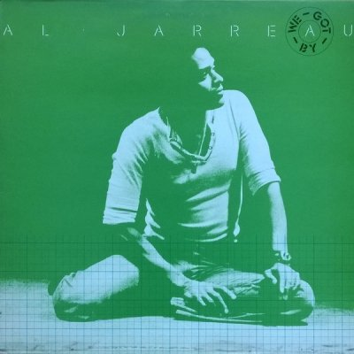 Al Jarreau - We Got By (LP)