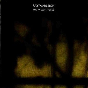 Ray Warleigh - Rue Victor Massé (CD)