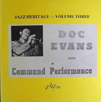 Doc Evans And His Jazz Band - Command Performance (Jazz Heritage - Volume Three) (LP)