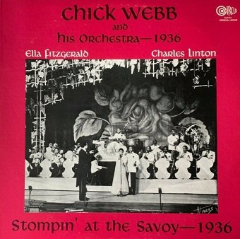 Chick Webb And His Orchestra - Stompin' At The Savoy - 1936 (LP)
