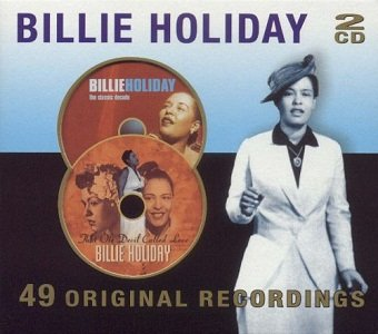 Billie Holiday - 49 Original Recordings (2CD)