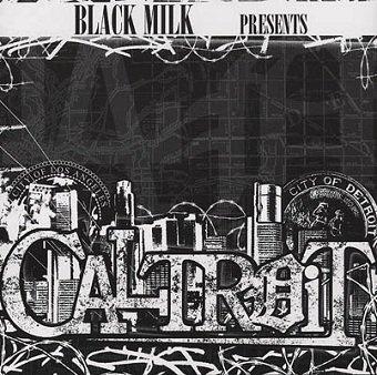 Black Milk - Caltroit (2LP)
