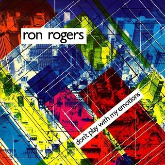 Ron Rogers - Don't Play With My Emotions (LP)